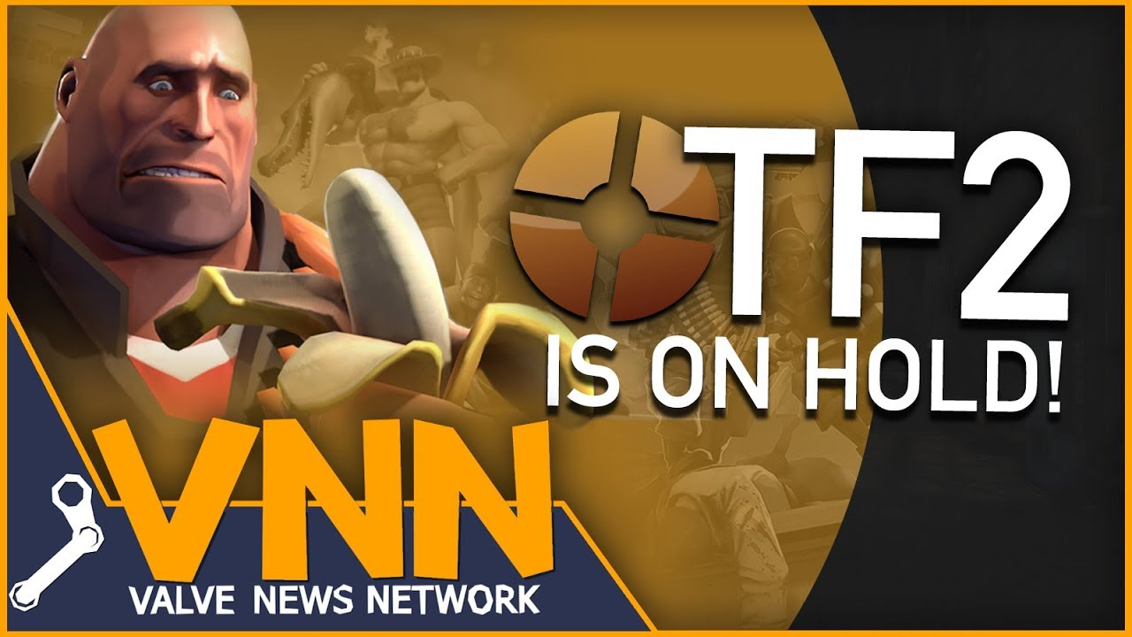 Sad Team Fortress 2 News Tf2 Is On Hold Youtube