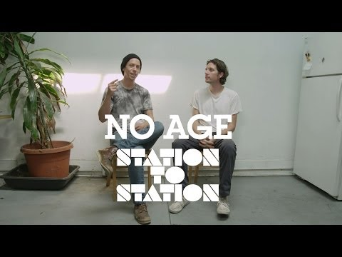 No Age - Station to Station