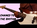 Katy Perry Chained To The Rhythm Ft Skip Marley Bass Cover WITH TABS In Description mp3