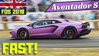 Lamborghini Aventador S driving FAST!!! - V12 EPIC Sound - 2018 Goodwood Festival of Speed