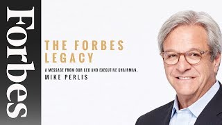 The Forbes Legacy By Mike Perlis | Forbes