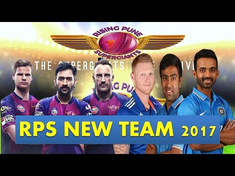 Rising Pune Supergiants |RPS |IPL 2017 |Players List |Official Team After IPL Auction 2017 |