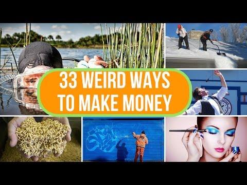 33 Weird Ways to Make Money - The BEST interesting and creative ways to make money