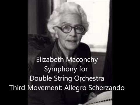 Elizabeth Maconchy: Symphony for Double String Orchestra, Third Movement: Allegro Scherzando
