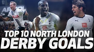🔥 TOP 10 NORTH LONDON DERBY GOALS ⚽ Spurs v Arsenal