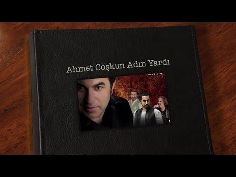 Ahmet Coşkun - Adın Vardı