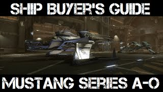 Mustang Series A-o ✯ Star Citizen Buyer's Guide