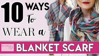 10 Ways To Wear a Blanket Scarf | BusbeeStyle com