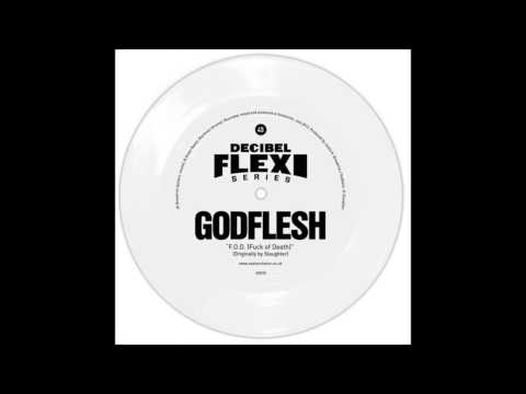 Godflesh - Fuck of Death (Slaughter)