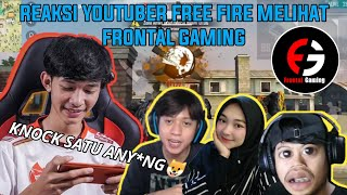 REAKSI YOUTUBER FREE FIRE NGE REACTION FRONTAL GAMING - FREE FIRE