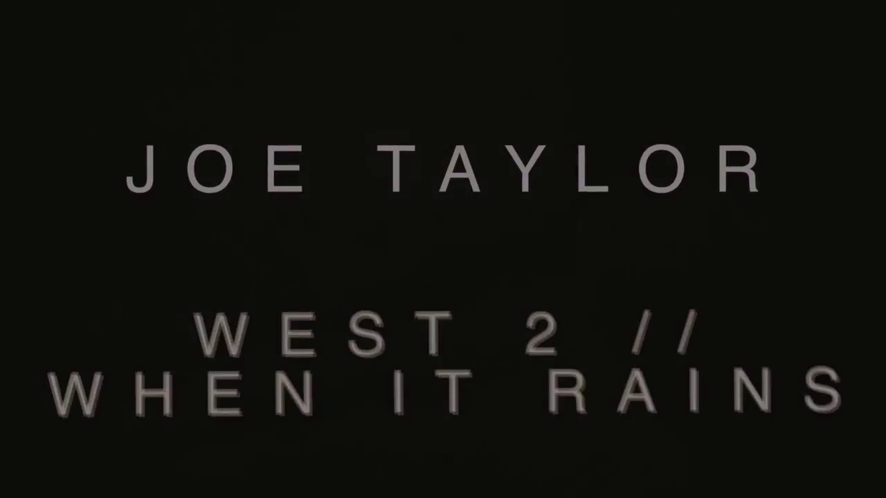 "Download Joe Taylor Must Die - ""West 2 / When It Rains"" A BlankTV World Premiere!"