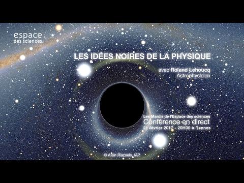 [Roland Lehoucq] Les idées noires de la physique