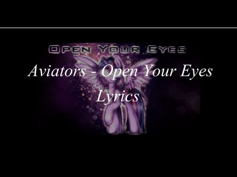 Aviators - Open Your Eyes Lyrics