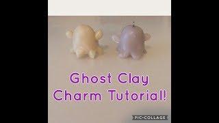 Ghost Clay Charm Tutorial