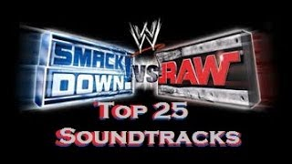 Top 25 SmackDown! vs RAW Soundtracks of All Time