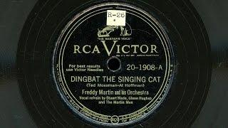 "Freddy Martin & His Orchestra - ""Dingbat The Singin"