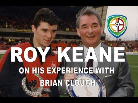 Roy Keane on Brian Clough