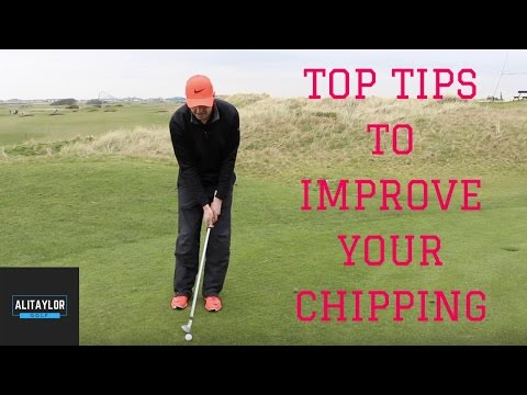 TOP CHIPPING TIPS TO IMPROVE YOUR GOLF