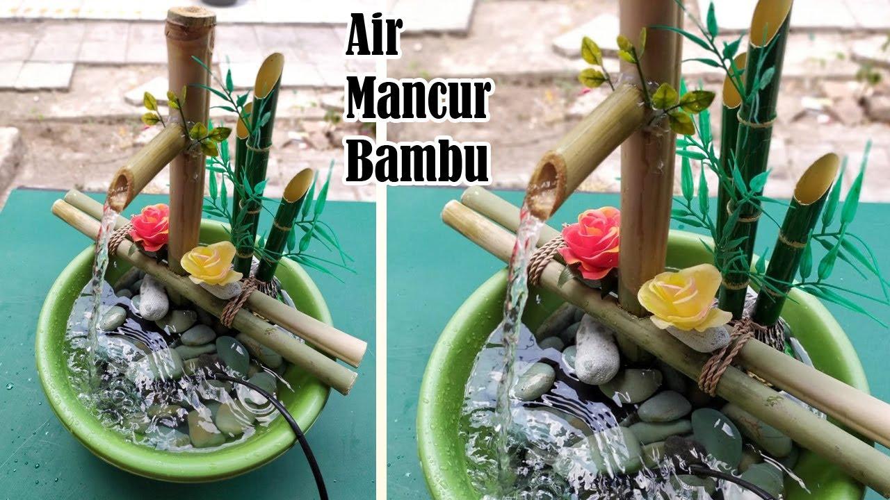Cara Membuat Air Mancur Dari Bambu Sederhana Dengan Mesin Aquarium Bamboo Water Fountain Youtube