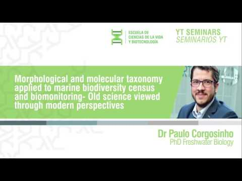 Morphological and molecular taxonomy applied to marine biodiversity census and biomo - Seminarios YT