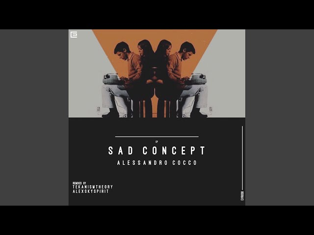 Sad Concept (Original Mix)