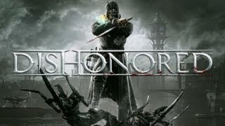 DISHONORED - GAMEPLAY COMENTADO PT-BR
