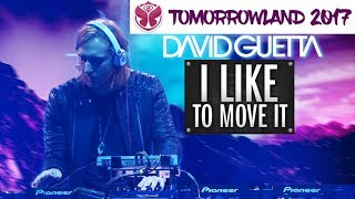 Download 🔥 / I Like To Move it 2017 / David Guetta remix / (Tomorrowland 2017) MP3 song and Music Video