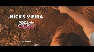 Nicks Vieira - POXA CRUSH  (Clipe Oficial)