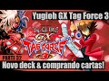 Yugioh GX Tag Force 3 (Parte 32) - Trocando De Deck & Comprando Cartas!