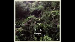 CFCF - Big Love
