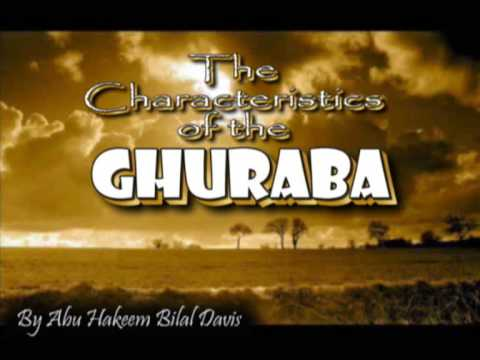 The Characteristics of the Ghuraba (Strangers) 1/3