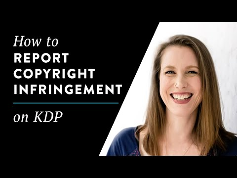 How to Report Copyright Infringement on Amazon through KDP