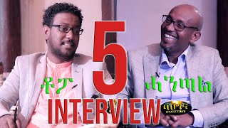 Part5 Interview with ዮውሃንስ (ሓንጣል/ጆንሜራ) by ተስፋልደት (ቶፖ) Johnmiera/Topo