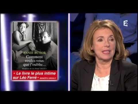 Annie Butor, belle-fille de Léo Ferré On n'est pas couché 11 mai 2013 #ONPC