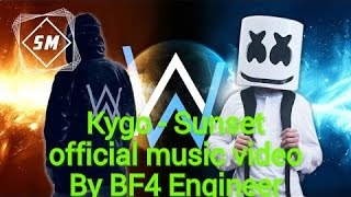 Marshmello Alan walker ft Kygo - Sunset(New song 2017)[By BF4 Engineer]{official music video}