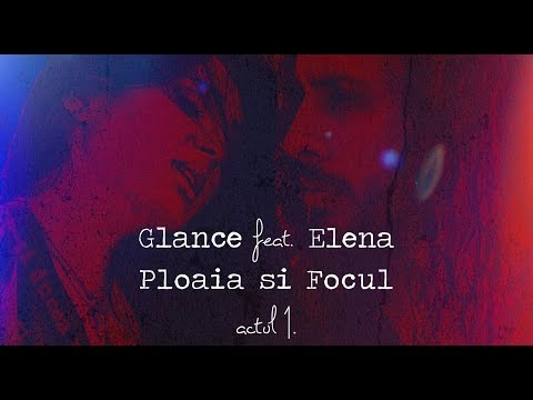 Glance & Elena Ionescu Focul si Ploaia BTS 3,54 min