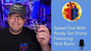 Speed Dial EP 23  - Nick Burns