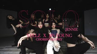 SOLO - JENNIE   YELLZ X JIN YOUNG CHOREOGRAPHY   E DANCE STUDIO  SOLO [제니] 안무