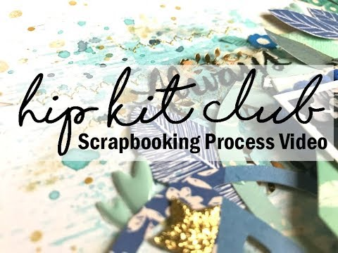 Scrapbooking Process #444 Hip Kit Club / Love You So Much