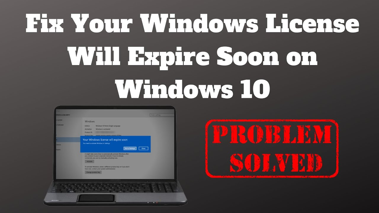 Fix Your Windows License Will Expire Soon on Windows 10