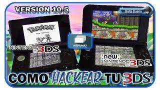 3DS HOMEBREW CHANNEL: ACTUALIZACIÓN 10.5 PARA EL EL 2DS/3DS Y NEW3DS [MENUHAX]