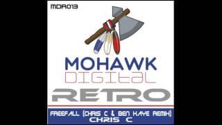 Gambar cover Chris C - Freefall (Chris C & Ben Kaye Remix) [Mohawk ]