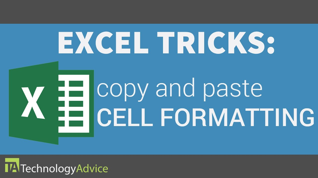 Excel Tricks: Copy & Paste Cell Formatting