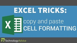 Excel Tricks - Copy and Paste Cell Formatting