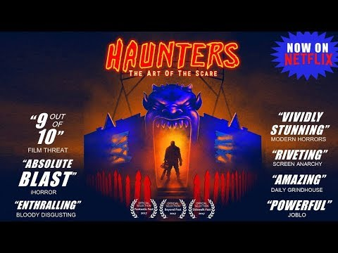 HAUNTERS The Art Of The Scare - Official Trailer (2017)