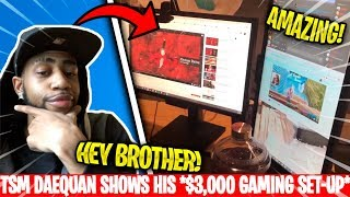 DAEQUAN SHOWS YOUR * SET-UP OF $3,000 * AND MAKES A ROOM TOUR AT THE HOME OF TSM | Fortnite: Battle Royale