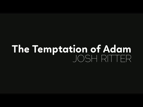 The Temptation of Adam | Josh Ritter [Lyric Video]
