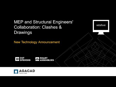 AGACAD Webinar - New Technology for MEP and Structural Engineers' Collaboration