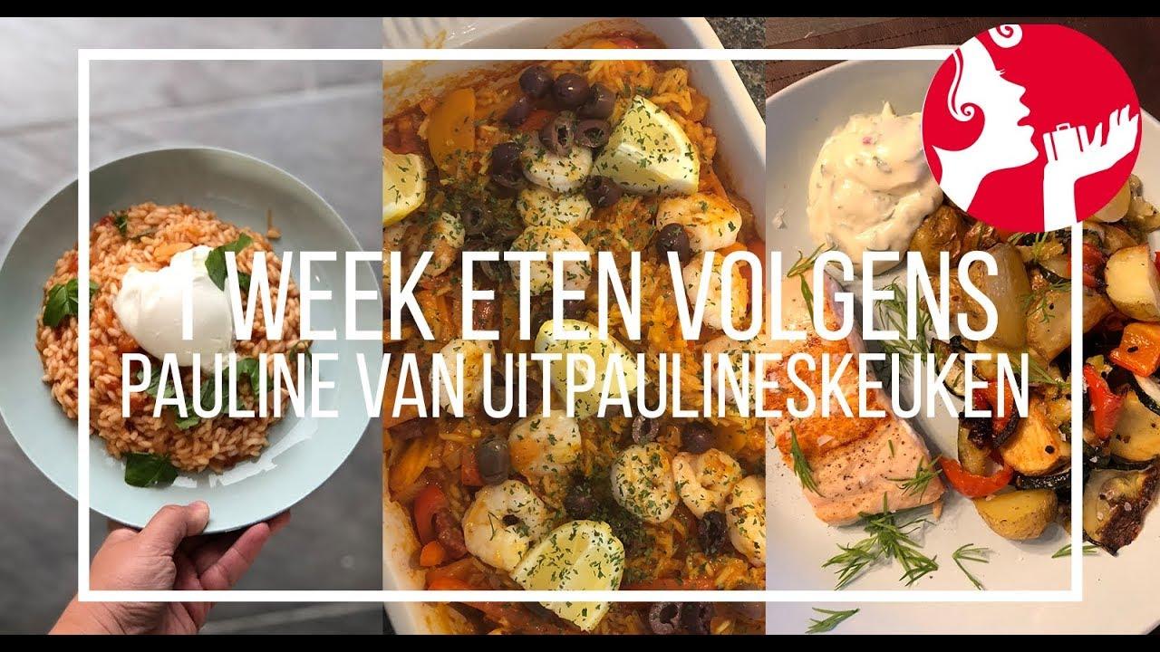 Een Week Eten Volgens Pauline Van Uit Paulines Keuken Ohmyfoodness Youtube