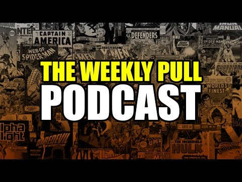 The Weekly Pull Podcast on Youtube because Benny didn't give us the twitch password!